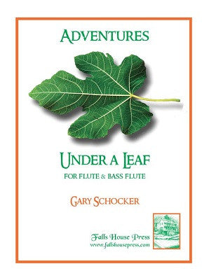 Schocker,Gary - Under a leaf for bass flute and flute (Presser)