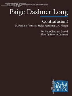 Dashner Long,  Paige  - Contrafusion! (A Fusion of Musical Styles Featuring Low Flutes)