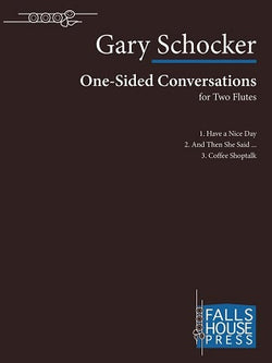 Schocker, Gary  - One-Sided Conversations For Two Flutes