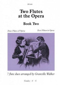 Two Flutes at the Opera Book 2