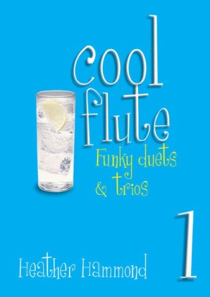Cool Flute Funky Duets and Trio Part 1 - Heather Hammond