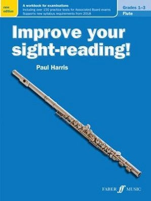 Harris , Paul Improve your sight-reading! Flute Grades 1-3