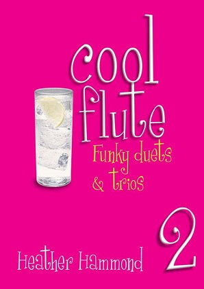 Hammond, H - Cool Flute  Funky duets and trios Book 2