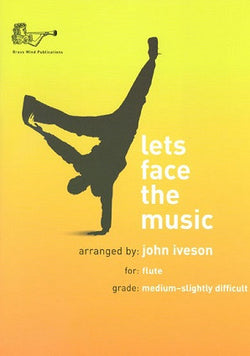 Lets Face The Music For Flute & Piano arr John Iveson
