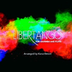 Piazzolla / arr. Kana Omori - Libertango for flute and marimba