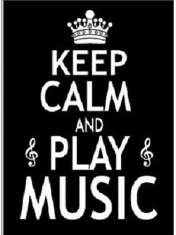 "Greetings Card  ""Keep Calm and Play Music"""