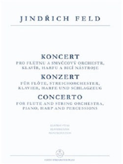 Feld, Jindrich - Concerto for flute and orchestra (Flute & Piano)