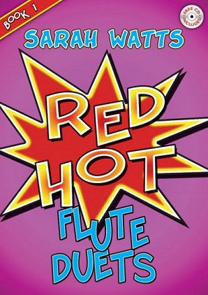 Watts, Sarah - Red Hot Flute Duets Book 1 (Mayhew)
