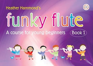 Hammond, H - Funky Flute - Book 1 Student (With CD)