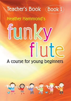 Hammond, H - Funky Flute - Book 1 Teacher (With CD)