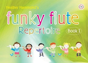 Hammond, H - Funky Flute Repertoire - Book 1 Student