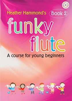 Hammond, H - Funky Flute - Book 2 Student (With CD)