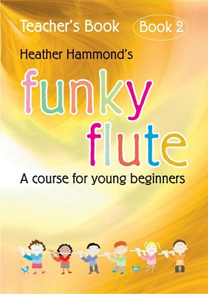 Hammond, H - Funky Flute - Book 2 Teacher (With CD)