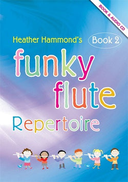 Hammond, H - Funky Flute Repertoire - Book 2 Student