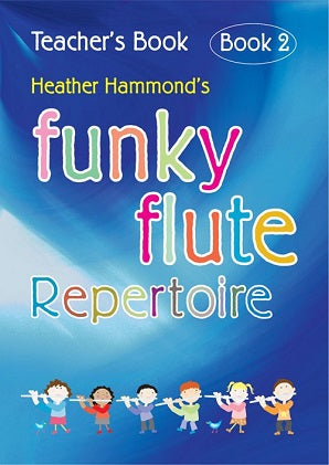 Hammond, H - Funky Flute Repertoire - Book 2 Teacher
