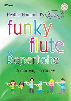 Hammond, H -Funky Flute Repertoire - Book 3 Student