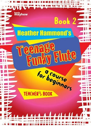 Hammond, H - Teenage Funky Flute - Book 2 Teacher