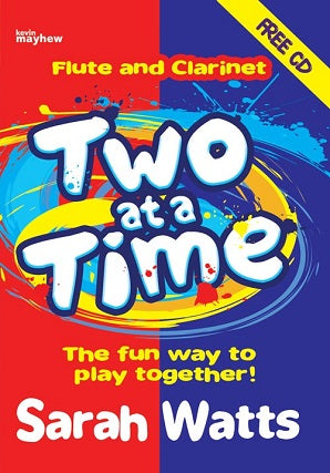 Watts, S - Two at a Time Flute & Clarinet - Students Book
