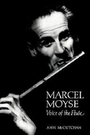 McCutchan, Ann  - Marcel Moyse Voice of the Flute