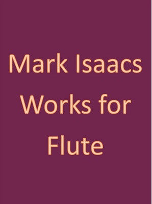 Isaacs, M - Housewarming! : for solo flute (Digital Download)