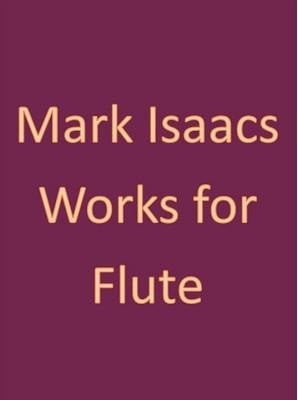 Isaacs, M - Sonatine for flute and piano (Bound Copy)