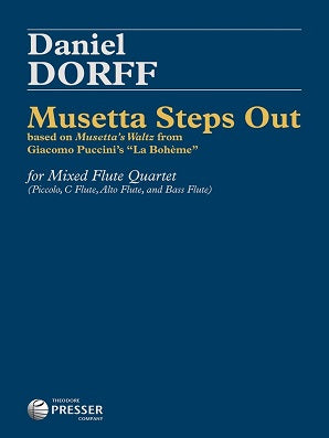 Dorff, D -  Musetta Steps Out for for Mixed Flute Quartet