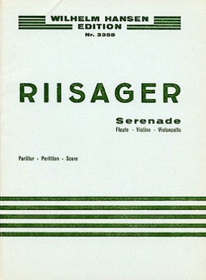 Riisager, Knudåge - Serenade Op.26b Flute/Cello/Violin (Score and Parts)