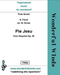 Faure/Orriss - Pie Jesu for 6 flutes
