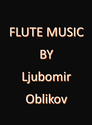 Oblikov , Ljubomir - Antiphonal Encounter for two flutes and piano