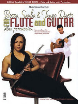 Bossa, Samba and Tango Duets for Flute & Guitar Plus Percussion Flute Play-Along Book/CD Pack
