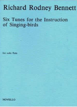 Bennett , Richard Rodney - 6 Tunes Instruction Flute