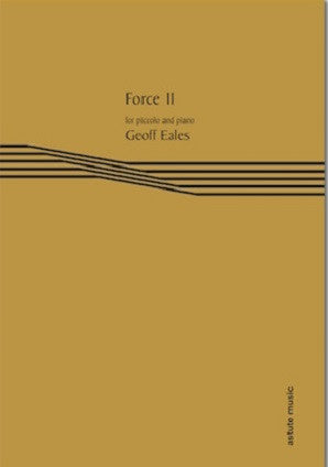 Eales, Geoff - Force 11 (piccolo and piano)