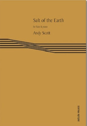 Scott, Andy - Salt of the Earth (flute trio & piano)  (Astute Music)