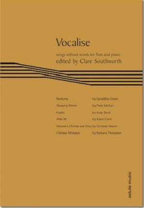 Vocalise (flute & piano) Ed by Claire Southworth (Astute Music)