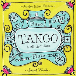 Tango and All That Jazz