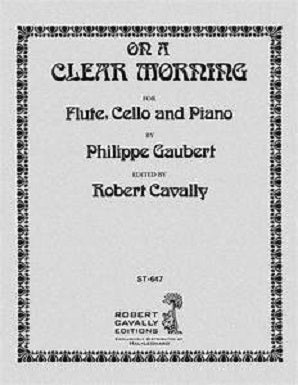 Gaubert - On a clear morning for flute , cello and piano