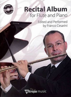 Recital Album for flute and piano (Franco Cesarini) With CD