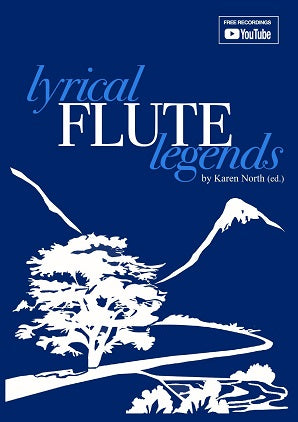 Lyrical Flute Legends by Karen North (ed.)