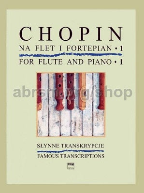 Chopin, Frédéric: Chopin for Flute and Piano, Book 1