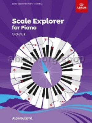 Scale Explorer for Piano, Grade 2