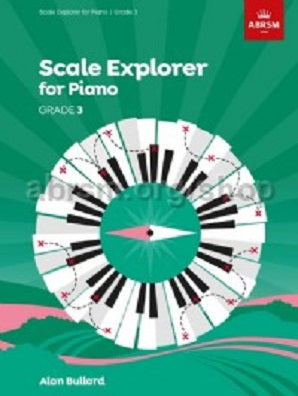 Scale Explorer for Piano, Grade 3