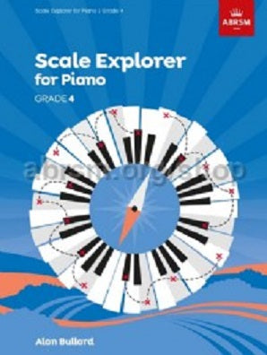 Scale Explorer for Piano, Grade 4