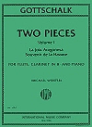 Gottschalk, Louis Moreau  - Two Pieces Vol 1 - La Jota Aragonesa, Sovenir de la Havane for flute and clarinet arr M Webster