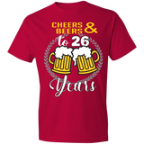 26th Birthday T-shirt - Cheers And Beers To 26 Years