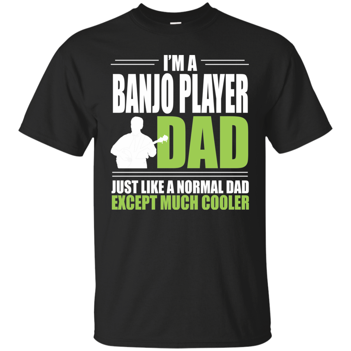 Banjo Gifts Banjo Player Gift For Dad Best Gift Him Gift For Husband Music Teacher Gift Gift For Musicians Cool Dad Gift Shirt With Saying