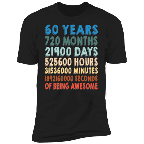 60th Birthday Vintage T-shirt | 60 Years Months Days Hours Minutes Seconds Of Being Awesome