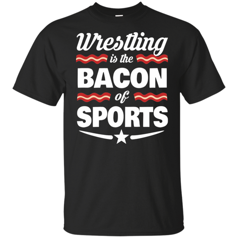 Wrestling T-shirt | Wrestling Is The Bacon Of Sports