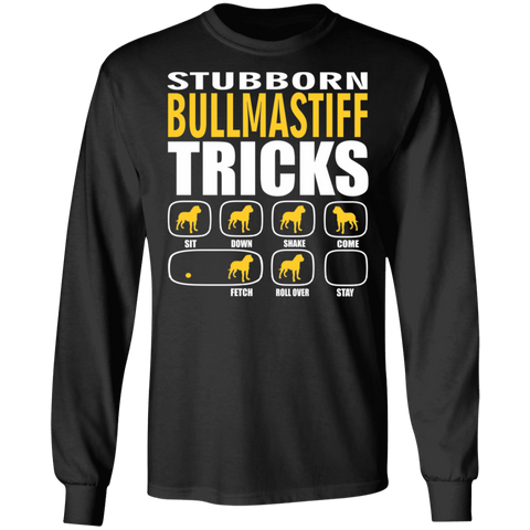 Bullmastiff Unisex Long Sleeve Shirt | Stubborn Bullmastiff Tricks | Dog Lovers Gift | Funny Dog Lovers Gift