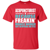 Acupuncturist T-shirt - Gift For Acupunturist - Acupuncture Lover - Acupuncturist