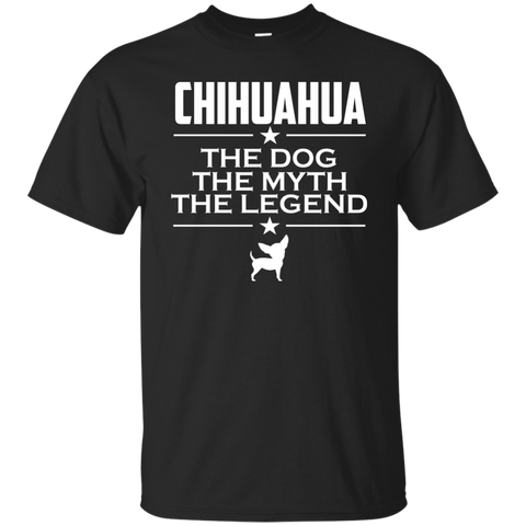 Chihuahua Shirt | The Dog The Myth The Legend Shirt | Chihuahua Lover Tee | Chihuahua T-shirt